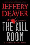 The Kill Room (Lincoln Rhyme #10) - Jeffery Deaver