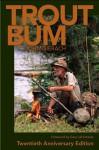 Trout Bum - John Gierach, Gary LaFontaine