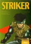 Striker. 2 - Hiroshi Takashige, Ryouji Minagawa