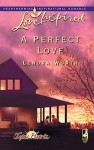 A Perfect Love - Lenora Worth