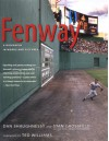 Fenway: A Biography in Words and Pictures - Dan Shaughnessy, Stan Grossfeld