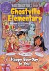 Happy Boo-Day to You! - Marcia Thornton Jones, Debbie Dadey, Guy Francis, Jeremy Tugeau