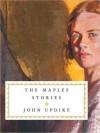 The Maples Stories (MP3 Book) - John Updike, Peter Van Norden