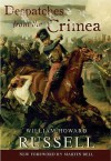 Despatches From The Crimea - William Russell, Nicolas Bentley