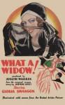 What a Widow! - William Hold, Joseph Warren, Sam Sloan, Joseph P. Kennedy, Gloria Swanson, Josephine Lovett, Owen Moore, Lew Cody, Margaret Livingston