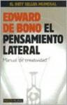 El Pensamiento Lateral (Spanish Edition) - Edward De Bono