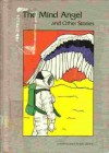 The Mind Angel: And Other Stories (The Lerner Science Fiction Library) - Roger Elwood, Michael Orgill, Kathleen Groenjes