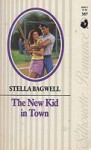 The New Kid In Town - Stella Bagwell