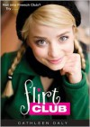 Flirt Club - Cathleen Daly