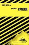 Candide (Cliffs Notes) - James K. Lowers, CliffsNotes, Voltaire