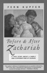 Before and After Zachariah - Fern Kupfer