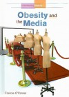 Obesity and the Media - Frances O'Connor