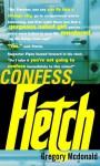 Confess, Fletch - Gregory McDonald