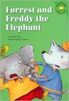 Forrest And Freddy The Elephant (Read It! Readers) - Gilles Tibo