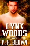Lynx Woods - P.A. Brown