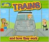 Trains and How They Work (Magic Machines) - Clint Twist
