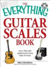 The Everything Guitar Scales Book with CD: Over 700 scale patterns for every style of music - Marc Schonbrun