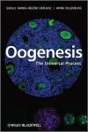 Oogenesis: The Universal Process - Marie-Helene Verlhac, Anne Villeneuve