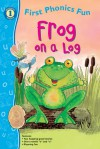 Frog on a Log First Phonics Fun, Grades PK - K - Jillian Harker, Jan Smith