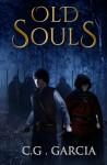 Old Souls - C.G. Garcia