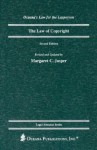 The Law of Copyright, 2nd Edition (Oceana's Legal Almanac Series: Law for the Layperson, ISSN 1075-7376) - Margaret C. Jasper