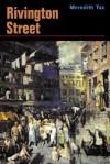 Rivington Street - Meredith Tax