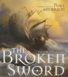The Broken Sword - Poul Anderson, Bronson Pinchot