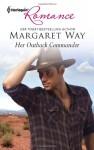 Her Outback Commander - Margaret Way