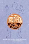 The Circumcision - György Dalos, Judith Sollosy, Gyorgy Dalos