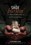 The Shoe Burnin': Stories of Southern Soul - Joe Formichella, Marlin Barton, Susan Cushman, Greg Herren, Jennifer Horne, Suzanne Hudson, Michael Knight, Bev Marshall, Scott Owens, Janet Nodar, Jennifer Paddock, Wendy Reed, Judith Richards, George Singleton, Shari Smith, Ed Southern