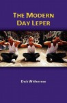 The Modern Day Leper - Dick Witherow, David Shaw, Jim Leary, Ron McGurn