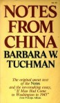 Notes from China - Barbara W. Tuchman