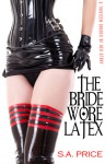 The Bride Wore Latex (13 Shades of Red 2.5) - S.A. Price