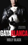 Gata blanca - Holly Black