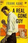 A Real Gone Guy - Frank Kane
