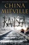 Railsea (Audio) - China Miéville