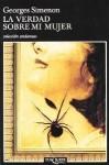 La verdad sobre mi mujer - Georges Simenon