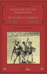 Alexander und die Gladiatoren / Attentat in Pompeii (C.V.T. im Dienste der Caesaren, #5-6) - Hans Dieter Stöver
