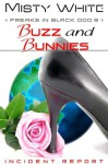 Buzz and Bunnies (Freaks in Black) - Misty White