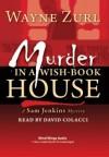 Murder in a Wish-Book House - Wayne Zurl