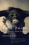 Push Push - Sindiwe Magona
