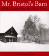 Mr. Bristol's Barn: With Excerpts from Mr. Blinn's Diary - John Szarkowski, John Bigelow Taylor, Gilbert T. Vincent