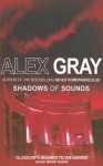 Shadows of Sounds - Alex Gray