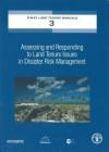 Assessing and Responding to Land Tenure Issues in Disaster Risk Management - David Peter Mitchell, Adriana Herrera Garibay