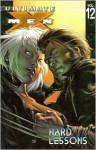 Ultimate X-Men, Vol. 12: Hard Lessons - Steve Dillon, Stuart Immonen, Geoff Johns, Brian K. Vaughan