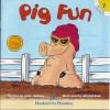 Pig Fun - Leslie McGuire