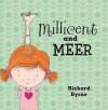Millicent and Meer - Richard Byrne