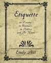 Etiquette in Society, in Business, in Politics, and at Home - Post Emily Post, Post Emily Post