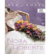 Bed of Roses (Bride Quartet #2) - Nora Roberts