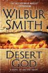 Desert God LP: A Novel of Ancient Egypt - Wilbur Smith
